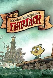 Picture of a TV show: The Marvelous Misadventures Of Flapjack