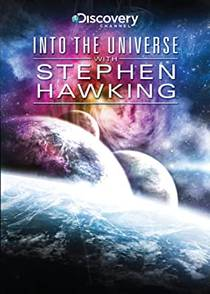 Picture of a TV show: Into The Universe With Stephen Hawking