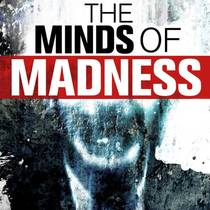 Picture of a podcast: The Minds of Madness - True Crime Stories