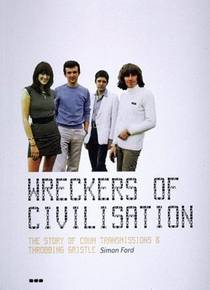 Picture of a book: Wreckers of Civilisation: The Story of COUM Transmissions and Throbbing Gristle