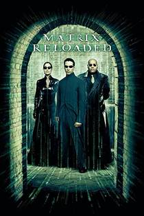 Picture of a movie: The Matrix Reloaded