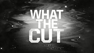 Picture of a TV show: What The Cut