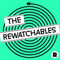 Picture of a podcast: The Rewatchables