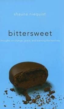 Picture of a book: Bittersweet: Thoughts on Change, Grace, and Learning the Hard Way