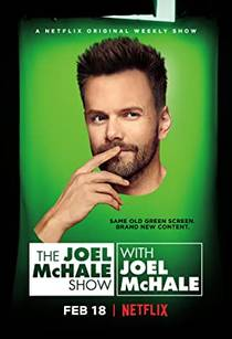 Picture of a TV show: The Joel Mchale Show With Joel Mchale
