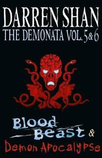 Picture of a book: The Demonata Vol. 5 & 6: Blood Beast & Demon Apocalypse