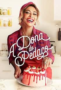 Picture of a TV show: A Dona Do Pedaço