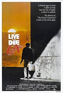 Picture of a movie: To Live And Die In L.A.