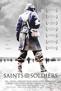 Picture of a movie: Saints And Soldiers