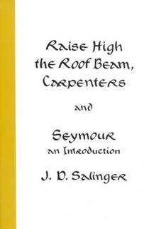 Picture of a book: Raise High The Roof Beam, Carpenters & Seymour: An Introduction