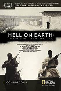 Picture of a movie: Hell On Earth: The Fall Of Syria And The Rise Of Isis