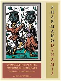 Picture of a book: Pharmako/Dynamis: Stimulating Plants, Potions, & Herbcraft