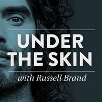 Picture of a podcast: Under The Skin With Russell Brand