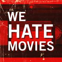 Picture of a podcast: We Hate Movies