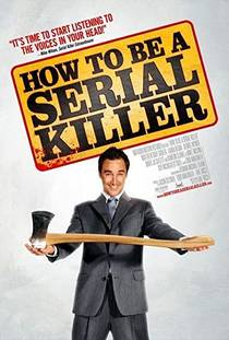 Picture of a movie: How To Be A Serial Killer