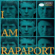 Picture of a podcast: I Am Rapaport: Stereo Podcast