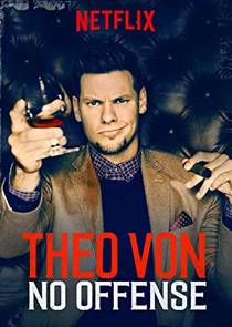 Picture of a TV show: Theo Von: No Offense