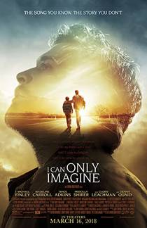 Picture of a movie: I Can Only Imagine