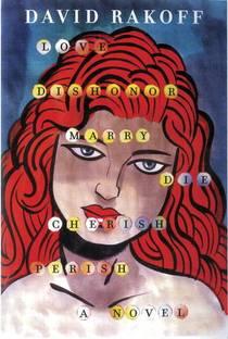 Picture of a book: Love, Dishonor, Marry, Die, Cherish, Perish