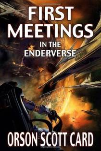 Picture of a book: First Meetings In Ender's Universe