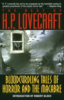 Picture of a book: The Best Of H.P. Lovecraft: Bloodcurdling Tales Of Horror And The Macabre