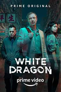 Picture of a TV show: White Dragon
