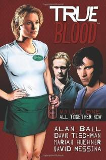 Picture of a book: True Blood: All Together Now