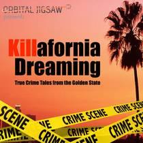 Picture of a podcast: Killafornia Dreaming