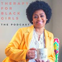 Picture of a podcast: Therapy For Black Girls