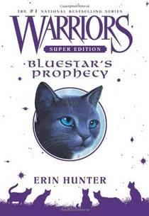 Picture of a book: Bluestar's Prophecy