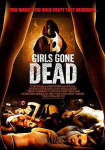 Picture of a movie: Girls Gone Dead