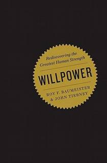 Picture of a book: Willpower: Rediscovering The Greatest Human Strength