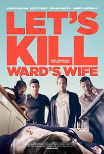 Picture of a movie: Let's Kill Ward's Wife