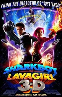 Picture of a movie: The Adventures Of Sharkboy And Lavagirl 3-D
