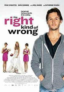 Picture of a movie: The Right Kind Of Wrong