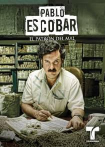 Picture of a TV show: Pablo Escobar: El Patrón Del Mal