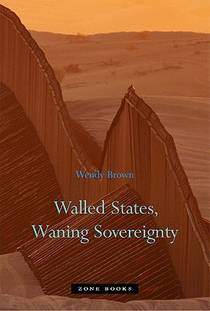 Picture of a book: Walled States, Waning Sovereignty