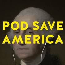 Picture of a podcast: Pod Save America