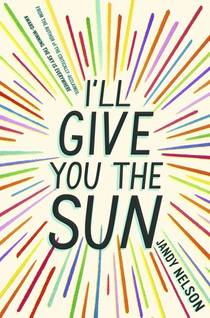 Picture of a book: I'll Give You The Sun