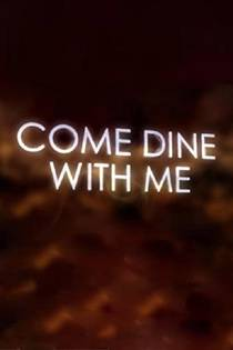 Picture of a TV show: Come Dine With Me