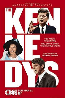 Picture of a TV show: American Dynasties: The Kennedys