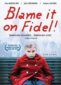 Picture of a movie: Blame It On Fidel