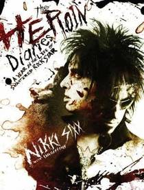 Picture of a book: The Heroin Diaries: A Year In The Life Of A Shattered Rock Star
