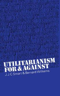 Picture of a book: Utilitarianism: For and Against