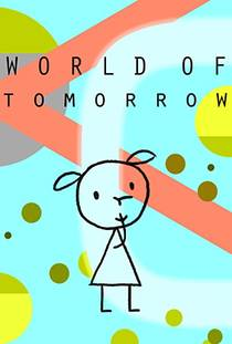Picture of a movie: World Of Tomorrow