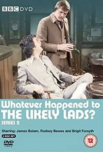 Picture of a TV show: Whatever Happened To The Likely Lads?