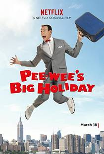 Picture of a movie: Pee-Wee's Big Holiday