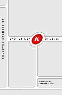 Picture of a book: Selected Stories Of Philip K. Dick