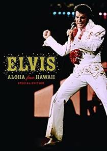 Picture of a TV show: Elvis: Aloha From Hawaii