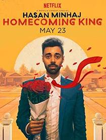 Picture of a TV show: Hasan Minhaj: Homecoming King